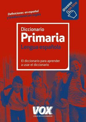 DICCIONARIO PRIMARIA DE LENGUA ESPAÑOLA