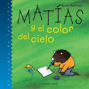 MATÍAS Y EL COLOR DEL CIELO